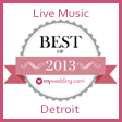 Detroit Wedding Bands Award My Wedding Best of 2013